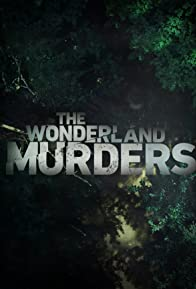 Primary photo for The Wonderland Murders