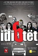 6 Idiotet