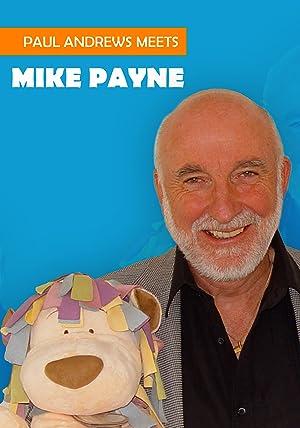 Paul Andrews Meets: Mike Payne