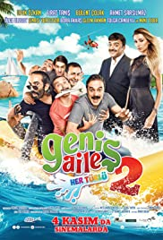 Genis Aile 2: Her Türlü Poster