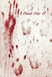 Dead City 2 Poster