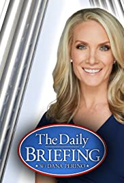 The Daily Briefing with Dana Perino Poster