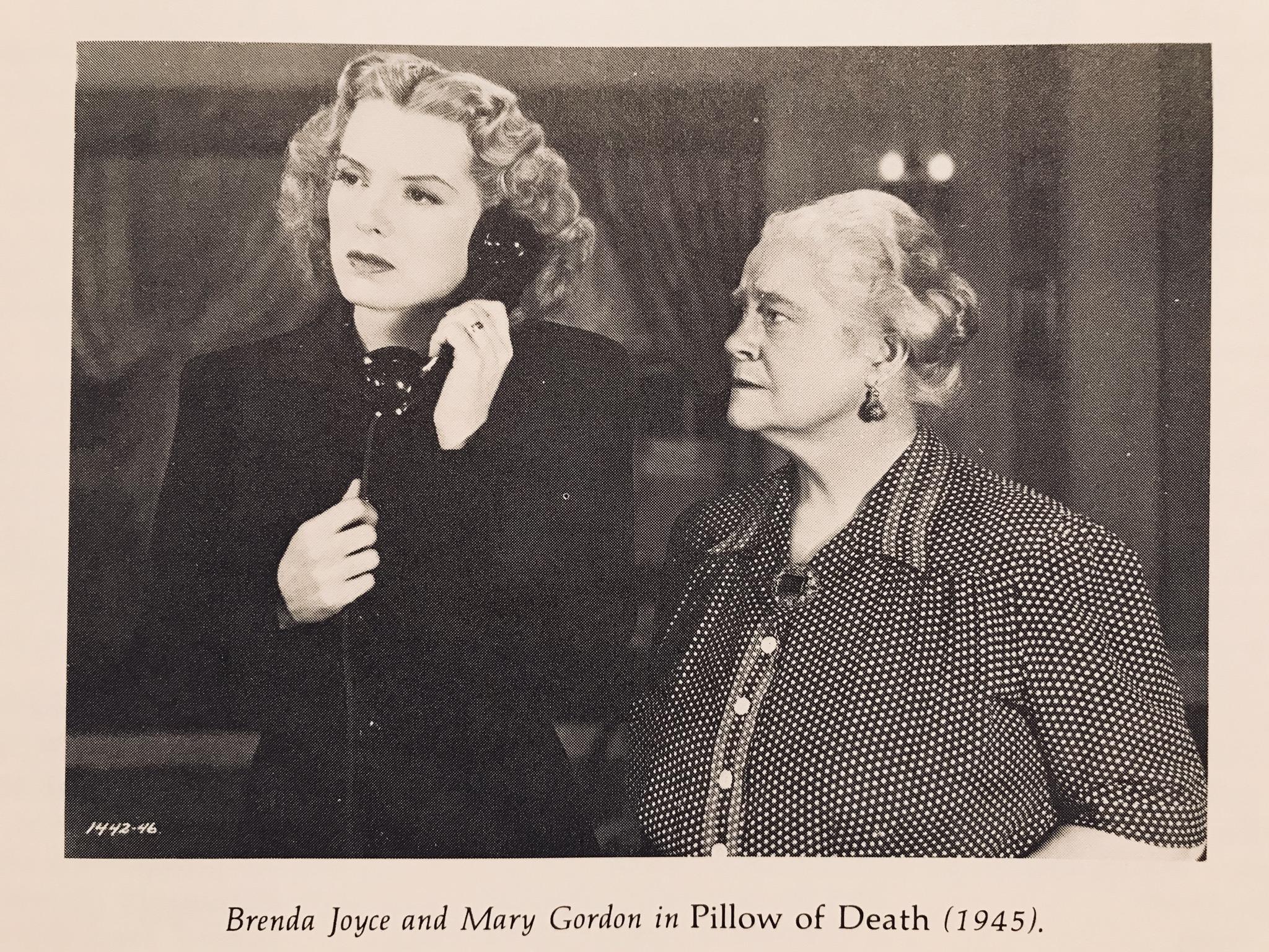 Mary Gordon and Brenda Joyce in Pillow of Death (1945)