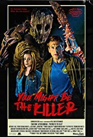 You Might Be the Killer (2019)