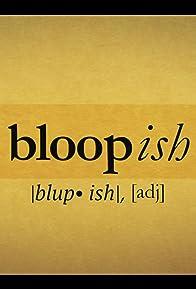 Primary photo for Black-ish: Bloopish