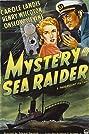Mystery Sea Raider (1940) Poster
