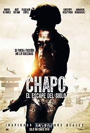 Chapo: el escape del siglo Poster