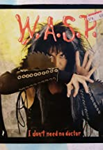 W.A.S.P.: I Don't Need No Doctor
