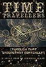 Time Travelers (Through That Inconstant Continuum)