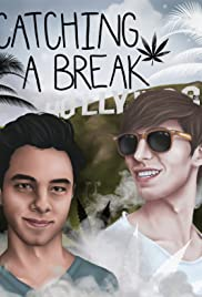 Catching a Break Poster