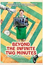 Beyond the Infinite Two Minutes