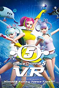 Space Channel 5 VR: Kinda Funky News Flash! (2020)