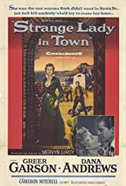 Watch Full Movie :Strange Lady in Town (1955)