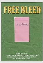 Free Bleed