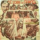 José Crespo, Antonio Moreno, Barry Norton, Romualdo Tirado, and Lupita Tovar in Alas sobre El Chaco (1935)