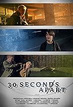 30 Seconds Apart