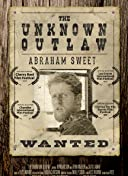 The Unknown Outlaw