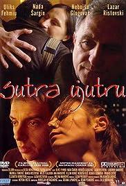 Sutra ujutru(2006) Poster - Movie Forum, Cast, Reviews