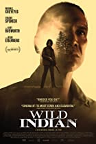 Wild Indian (2021) Poster
