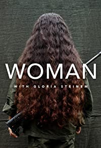 Primary photo for Woman with Gloria Steinem