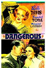 Dangerous (1935) Poster - Movie Forum, Cast, Reviews