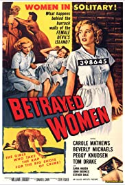 Betrayed Women (1955) Poster - Movie Forum, Cast, Reviews