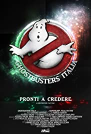 Ghostbusters Italia Fan Film Poster