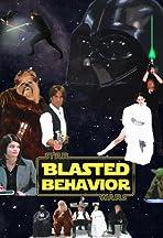 Blasted Behavior