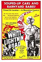 White Lightnin' Road