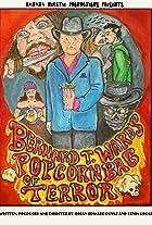 Bernard T. Ward's Popcorn Bag of Terror