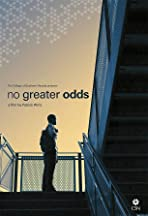 No Greater Odds