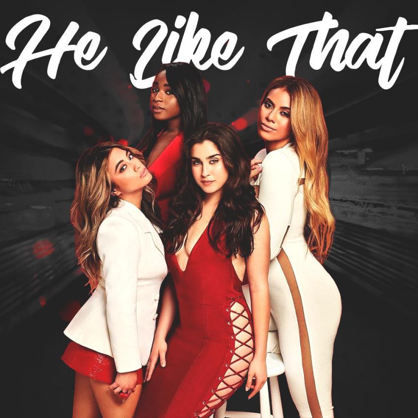 Fifth Harmony: He Like That (2017) - IMDb
