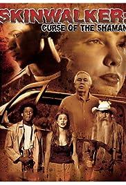 Skinwalker: Curse of the Shaman(2005) Poster - Movie Forum, Cast, Reviews