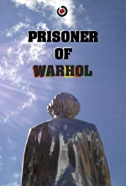 Prisoner of Warhol Poster