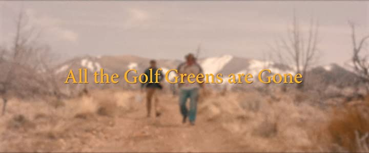 English movie video clips free download All the Golf Greens Are Gone [640x360]