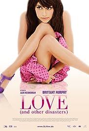 Love and Other Disasters (2007) film en francais gratuit