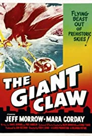 The Giant Claw(1957) Poster - Movie Forum, Cast, Reviews