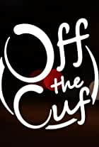 Off the Cuf