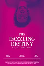 The Dazzling Destiny Poster