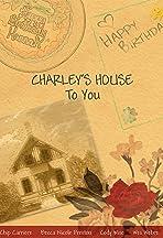 Charley's House