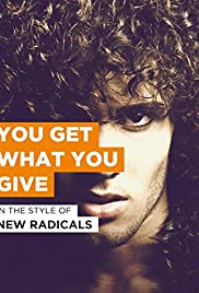 New Radicals: You Get What You Give Poster