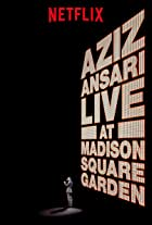 Aziz Ansari Live in Madison Square Garden