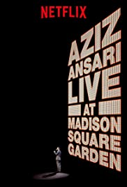 Aziz Ansari Live in Madison Square Garden (2015) Poster - TV Show Forum, Cast, Reviews