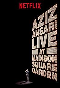 Primary photo for Aziz Ansari Live in Madison Square Garden
