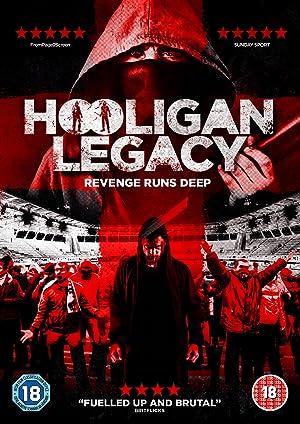 Permalink to Movie Hooligan Legacy (2016)