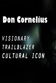 Don Cornelius: Visionary, Trailblazer & Cultural Icon Poster