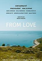From Love: Pula to Je Raj