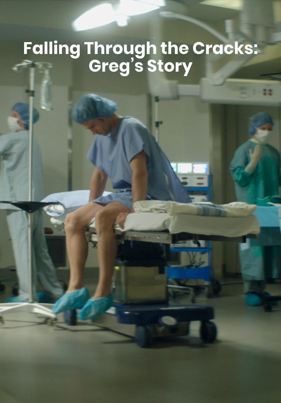 Falling Through the Cracks: Greg's Story 2018