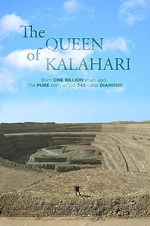 The Queen of Kalahari