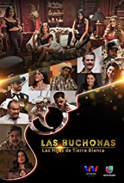 Las Buchonas de Tierra Blanca Poster